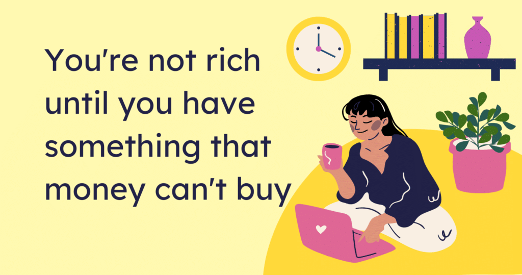 12 Things Money Can't Buy